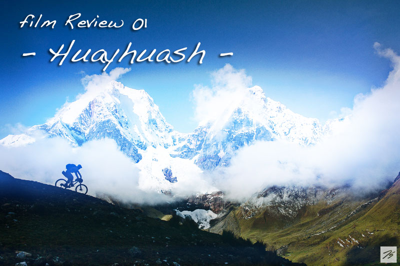 お気に入りの映像作品レビュー01「Huayhuash」